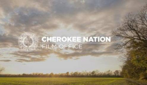 New Cherokee Nation Film Office Will Promote Region