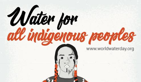 World Water Day: Water Scarcity for Indigenous Peoples