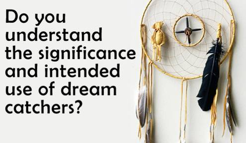 DREAM CATCHERS IN NATIVE CULTURE