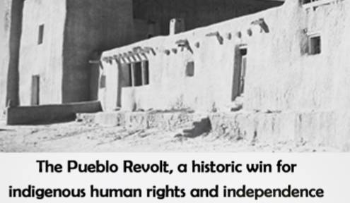 THE HISTORY AND SIGNIFICANCE OF THE PUEBLO REVOLT OF 1690