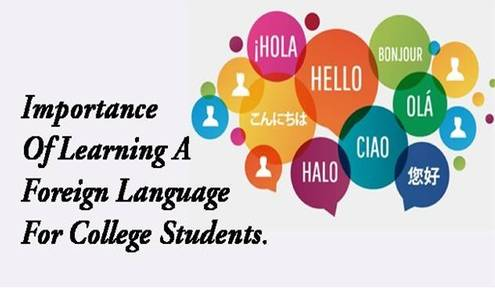 Learning Foreign Languages, How Will This Help in College?