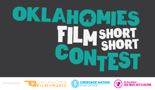 OKLAHOMIES SHORT FILM CONTEST WELCOMES ALL TO SHOOT HOMEMADE FLICKS